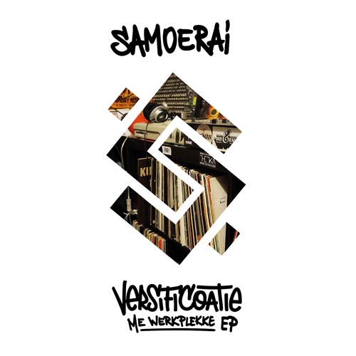 Samoerai - Versificoatie: Me Werkplekke (EP)