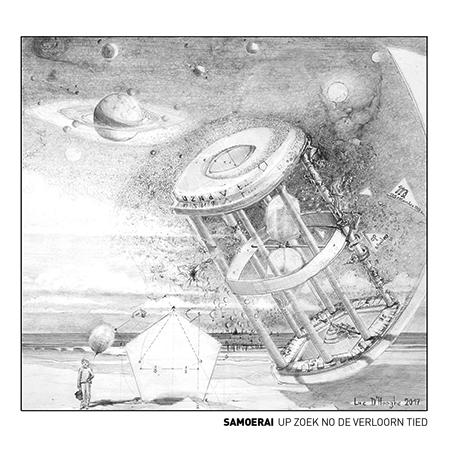 Samoerai - Up zoek no de verloorn tied (ALBUM)